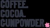 Coffee.Cocoa.Gunpowder